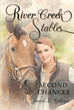 "Author Jessica K. Gillespie's New Book ""River Creek Stables: Second Chances"" Is an Enriching Coming of Age Novel Who Finds Purpose in Taming a Dangerous Racing Horse"
