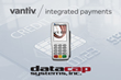 Datacap adds support for the VX 820 with Tap and Pay for Vantiv Integrated Payments