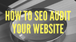 How to Conduct a Successful SEO Audit: Magnificent Marketing Presents a New Webinar Featuring Tips for Effectively Analyzing a Website to Find Issues and Opportunities