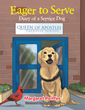 Inspirational and Educational New Children's Book Follows  Life of a Service Dog