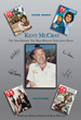 "Legendary Television Producer Kent McCray Reveals Memoir at ""High Chaparral"" 50th Anniversary Event"