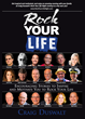 Craig Duswalt's #1 Amazon Best-Selling Book, Rock Your Life, available at www.Amazon.com
