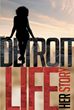 "Author Tisha Bryson's New Book ""Detroit Life: Her Story"" Is An Uplifting Work Of Meaning And Purpose In The Midst Of Lies And Deceit"