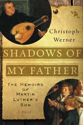 Christoph Werner's SHADOWS OF MY FATHER