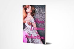 Sofie Darling's Three Lessons in Seduction