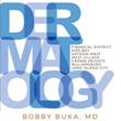 Bobby Buka MD to Open 7th Dermatology Office in Kips Bay