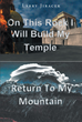 "Larry Jiracek's Newly Released ""On This Rock I Will Build My Temple"" an Inspiring Story About Fulfilling the Dream of Every Jewish Believer"