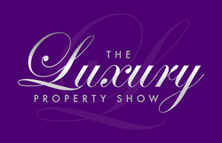 The Luxury Property Show, London, Olympia Oct 27-28