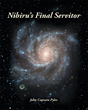 "John Pyles's new book ""Nibiru's Final Servitor"" is the captivating tale of the Earth's history and the interference of an inter-galactic presence unbeknownst to mankind."