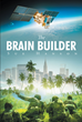 "Author Sue Hanson's newly released ""The Brain Builder"" is a Christian adventure tale of faith, intrigue, good, and evil in an apocalyptic future."