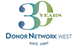 Donor Network West Celebrates 30th Anniversary