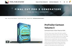 PFS Plugins - ProTrailer Cartton Volume 3 - FCPX Plugins