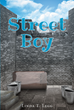 "Author Linda T. Legg's newly released ""Street Boy"" is the captivating story about a young boy and his daily struggles living homeless, and on the streets"