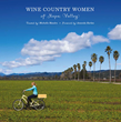 Cameron + Company Celebrates Napa Valley's Wine Country Women with a Book Release October 24