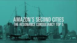 Amazon's Second Cities: The Resonance Consultancy Top Five