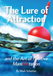 The Lure of Attraction Pocket Fishing Guide