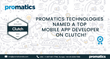 Promatics Technologies Named a Top Mobile App Developer on Clutch