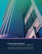 Federal Reserve and CSBS Release Findings from 2017 National Survey of Community Banks