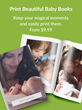 Print Beautiful Baby Books with TreeRing Memories