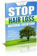 "Peruvian Journalist Reveals a Natural Recipe to Stop Hair Loss in His New Book Called ""Stop Hair Loss Natural Solution"""