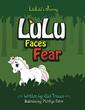 LuLu Faces Fear