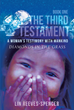 """Lin Reeves-Spencer's New Book """"The Third Testament - A Woman's Testimony with Mankind: Diamonds in the Grass - Book One"""" Is a Haunting Tale That Exudes Alluring Events"""