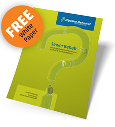 Pipeline Renewal Technologies Releases White Paper on Sewer Repair Strategies.