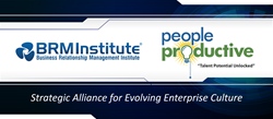 BRM Institute and PeopleProductive Announce Global Strategic Alliance