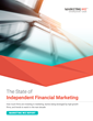 The State of Independent Financial Marketing White Paper