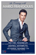 Crossover Classical Tenor Mario Frangoulis Makes North American Appearance with Los Angeles, New York, and Montreal Concerts -- An Evening with Mario Frangoulis