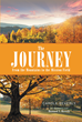 "Author Carole Beverly's Newly Released, ""The Journey: From the Mountains to the Mission Field"", is the Heroic Story of a Missionary Couple that Fought to Save Lost Souls"