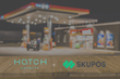 Hatch Loyalty Partners with SKUPOS to Bring Operations and Customer Engagement Solution to Convenience Retailers