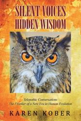 Karen Kober releases 'Silent Voices Hidden Wisdom'