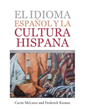 'EL IDIOMA ESPAÑOL Y LA CULTURA HISPANA' Released