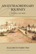 Elizabeth Parry, PhD shares 'An Extraordinary Journey'