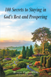 "Jordan Riverson and Blige Davidson's New Book ""100 Secrets to Staying in God's Rest and Prospering"" Gives God's Insight to His People on how to Live in His Holy Rest"