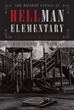 "Author Richard M. Born's New Book ""The Bizarre Events at Hellman Elementary: The Nexus of Strange"" Is An Engrossing Fantasy Of Myths And Monsters For Young Readers"