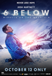 "6 Below ""Miracle on the mountain"""
