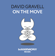 "Out Now: David Gravell's ""On The Move"" (inHarmony Music)"