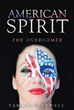 "Tamara Maxwell's Newly Released ""American Spirit: The Overcomer"" Inspires Readers With Her Personal Insights Of Hope And Triumph Against Ordeals"