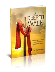 Beyond Publishing - Los Angeles Publisher - A DEEPER WALK - Dr. Ken Reed