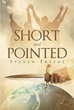 "Steven Freede's newly released ""Short and Pointed"" is a book of short and straight-to-the-point sermons without sugarcoated Bible passages."