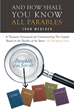 John Wedlock's newly released And How Shall You Know All Parables provides a framework for understanding the Gospel/Acts in the context of the Parable of the Sower.