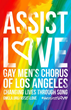 Gay Men's Chorus of Los Angeles Encourages Community to #AssistLove
