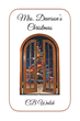 "CB Walsh's New Book ""Mrs. Dawson's Christmas"" is an Engaging Tale About A Widowed Woman Who Decides to Share What She Has Learned About Christmas and its True Importance"