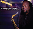 "Nashville Jazz Crusader Rahsaan Barber's 3rd CD as a Leader, ""The Music in the Night,"" Set for November 3 Release"