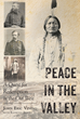 "Author John Eric Vining's new book ""Peace in the Valley: A Quest for Redemption in the Old West"" is a riveting story of atonement in the turbulent Civil War era."