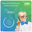 For Tello customers, plans are looking up, prices are going down by up to 28%