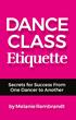 Dance Class Etiquette available on Amazon at http://bit.ly/danceclassetiquette