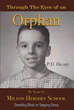 "Author P.D. Hilary's Newly Released ""Through the Eyes of an Orphan, My Years at Milton Hershey School: Stumbling Block or Stepping Stone"" is a Story of Encouragement"